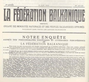 The newspaper of the Balkan Communist Federation, La federation balkanique, was published sporadically from 1924 to 1931.