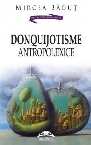 mircea-badut-donquijotisme-antropolexice